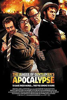 <i>The League of Gentlemens Apocalypse</i>