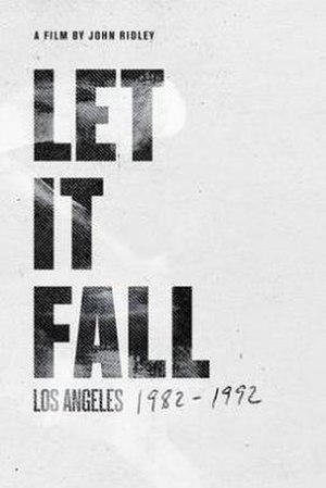 Let It Fall: Los Angeles 1982–1992 - Image: Let It Fall poster