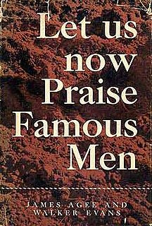 <i>Let Us Now Praise Famous Men</i> book by James Agee
