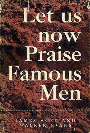 Let Us Now Praise Famous Men - First edition (publ. Houghton Mifflin)