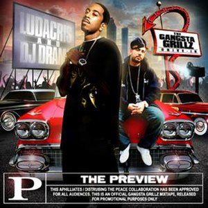 DJ Drama Presents: The Preview - Image: Ludacris dj drama the preview