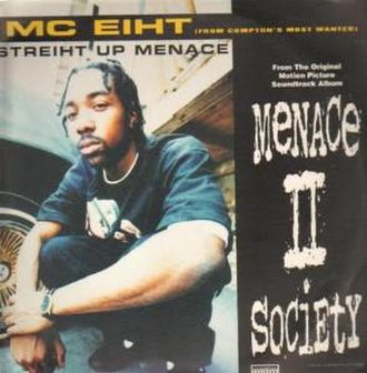 Streiht Up Menace - Image: Menace 2societycdcover