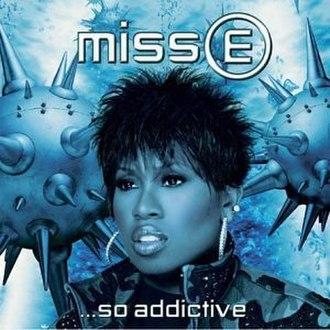 Miss E... So Addictive - Image: Missy Elliott Miss E. So Addictive