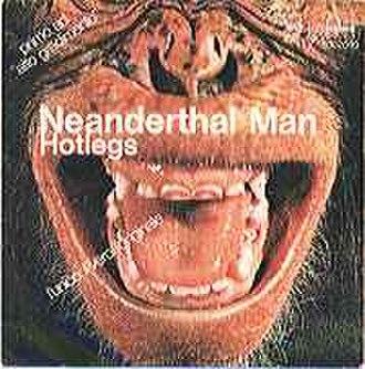 Neanderthal Man (song) - Image: Neanderthal 3