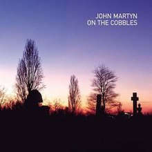 On the Cobbles (John Martyn album - cover art).jpg