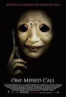 <i>One Missed Call</i> (2008 film) 2008 American horror film remake directed by Éric Valette