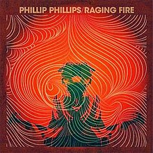 Phillip Phillips Raging Fire.jpg