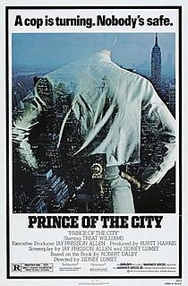 <i>Prince of the City</i> 1981 American crime drama film directed by Sidney Lumet