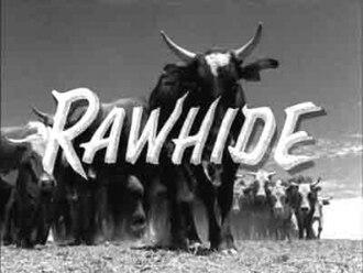 Rawhide (TV series) - Title card
