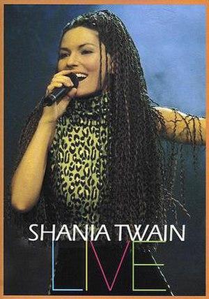 Shania Twain Live - Image: Shania Twain Live