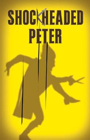 Shockheaded Peter (musical).jpg