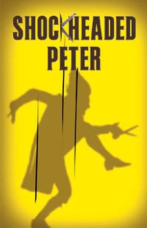 Shockheaded Peter (musical) - Image: Shockheaded Peter (musical)