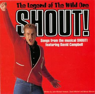 Shout! The Legend of The Wild One - Image: Shout! Australian Cast Recording 2001