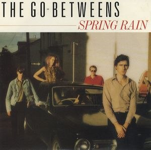 Spring Rain (The Go-Betweens song) - Image: Spring Rain single cover