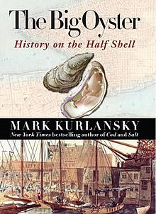 The Big Oyster: History on the Half Shell - Wikipedia