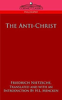 <i>The Antichrist</i> (book) book by Friedrich Nietzsche