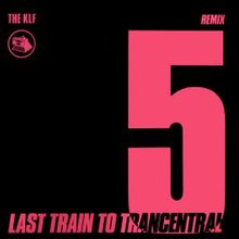 The KLF- Last Train To Trancentral (pure trance original).jpg