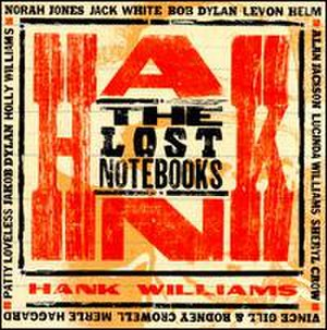 The Lost Notebooks of Hank Williams - Image: The Lost Notebooks of Hank Williams