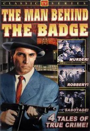 The Man Behind the Badge - Image: The Man Behind the Badge 1251439396 1953