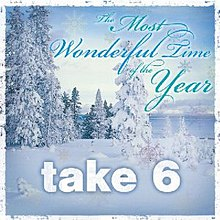 The Most Wonderful Time of the Year (Take 6 album).jpg