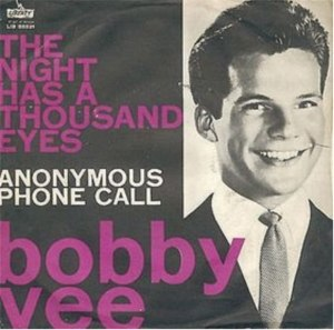 The Night Has a Thousand Eyes (song) - Image: The Night Has a Thousand Eyes Bobby Vee