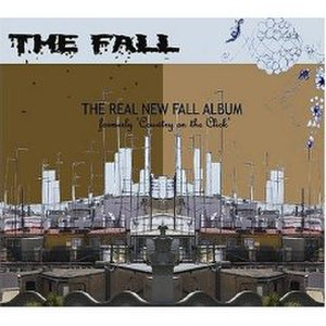 The Real New Fall LP (Formerly Country on the Click) - Image: The Real New Fall LP US