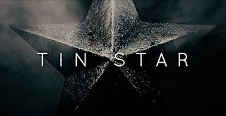 <i>Tin Star</i> (TV series) Television series