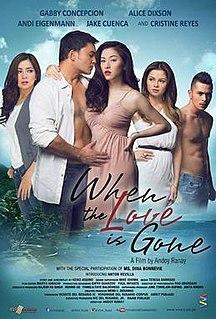 <i>When the Love Is Gone</i> 2013 Filipino film