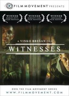 <i>Witnesses</i> (2003 film) 2003 film by Vinko Brešan