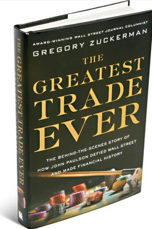 The Greatest Trade Ever - Hardcover edition