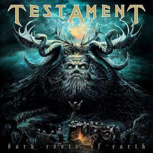 "Dark Roots of Earth - Image: Album cover of ""Dark Roots of Earth"" album by Testament"