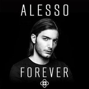 Forever (Alesso album) - Image: Alesso Forever