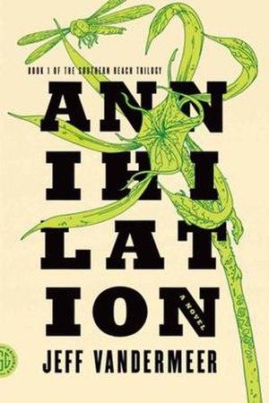 Annihilation (VanderMeer novel) - Image: Annihilation by jeff vandermeer