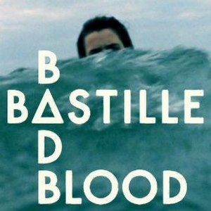 Bad Blood (Bastille song) - Image: Bad Blood Bastille
