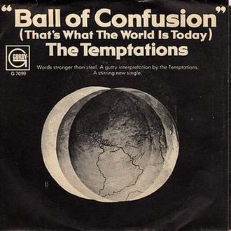 Ball of Confusion (That's What the World Is Today) - Image: Ball of Confusion (That's What the World Is Today) (album cover)