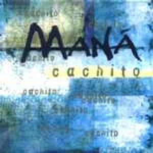Cachito (Maná song) - Image: Cachito single