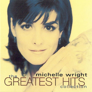 The Greatest Hits Collection (Michelle Wright album) - Image: Canada 1999MWright