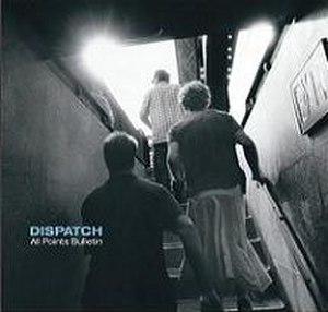 All Points Bulletin (album) - Image: Dispatch allpointsbulletin