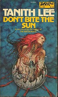 <i>Dont Bite the Sun</i> book by Tanith Lee