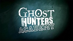 Ghost Hunters academy.jpg