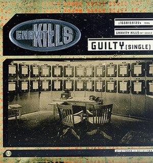 Guilty (Gravity Kills song)