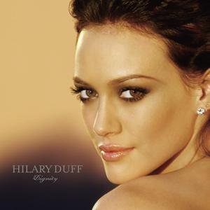 Dignity (album) - Image: Hilary Duff Dignity