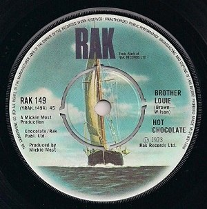 Brother Louie (Hot Chocolate song) - Image: Hot Chocolate Brother Louie RAK single label scan