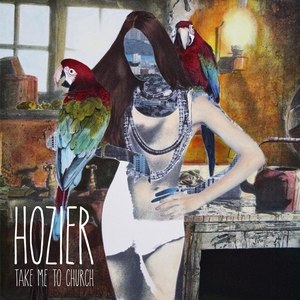 Take Me to Church - Image: Hozier Take Me to Church
