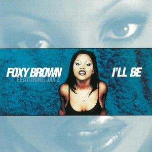 I'll Be (song) - Image: I'll Be Foxy