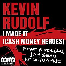 I Made It (Cash Money Heroes) (Official Single Cover).jpg