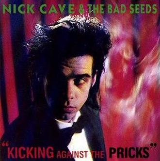 Kicking Against the Pricks - Image: Kickingagainstthepri cks