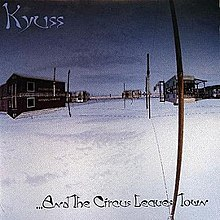 Kyuss ...And the Circus Leaves Town.jpg