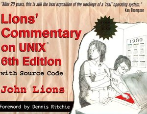 Lions' Commentary on UNIX 6th Edition, with Source Code - Image: Lions Commentary on UNIX 6th Edition with Source Code