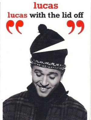 Lucas with the Lid Off - Image: Lucas With The Lid Off single cover